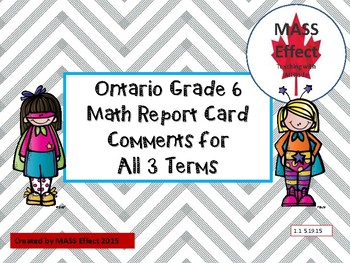 Grade 6 Math Ontario Report Card Comments - All TERMS