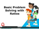 Grade 6: Math: Ratios & Percents:Basic Problem Solving w/