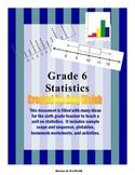 Grade 6 Math - Statistics Unit - Homework, Activities, Printables, Assessments