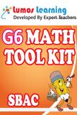 Grade 6 Math Tool Kit for Educators, SBAC Edition