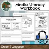 Grade 6 Media Literacy Workbook | NO PREP (Ontario Language Curriculum)
