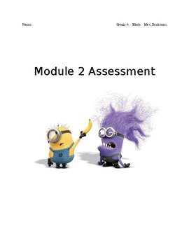 Grade 6 Module 2 End of Module Assessment