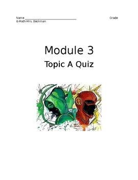 Grade 6 Module 3 Topic A Quiz