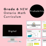 Grade 6 NEW Ontario Math Curriculum - Probability Digital Slides