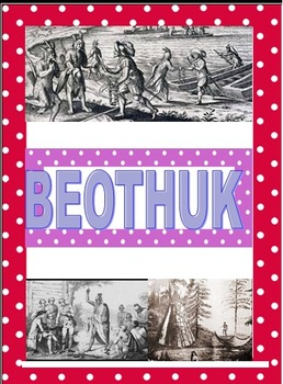 Strand A: Canadian Communities: Beothuk