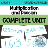 Grade 6 Ontario Math Multiplication and Division Complete Unit