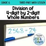 Multiplication and Division - Division (Grade 6 Math Three Part Lesson)