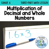 Grade 6 Ontario Math Three Part Lesson Multiplication of Decimals