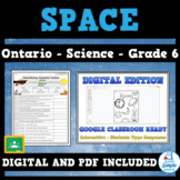 Grade 6 - Ontario Science Unit - SPACE - Distance Learning