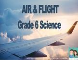 Grade 6 Science - Air and Flight (Ontario)