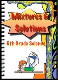 Mixtures and Solutions - 6th Grade Science
