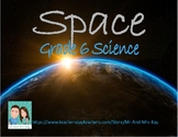 Grade 6 Science -  Earth and Space Systems (Ontario)