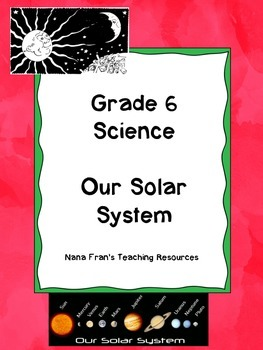 Grade 6 Science - Our Solar System