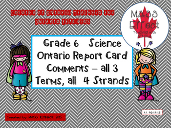 Grade 6 Science Report Card Comments, ALL 3 TERMS!