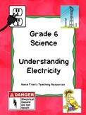 Grade 6 Science - Understanding Electricity