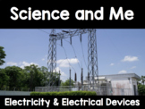 {Grade 6, Unit 3} Science and Me: Electricity and Electric