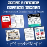 Grade 6 Social Studies Communities in Canada Past and Present BUNDLE