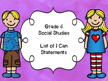 Grade 6 Social Studies I Can Statements List