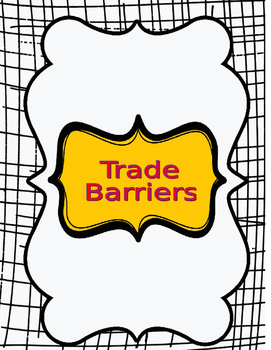 Grade 6 Social Studies (Ontario) - Introduction to Trade Barriers