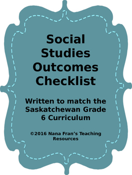 Grade 6  Social Studies Outcome Indicators Checklist