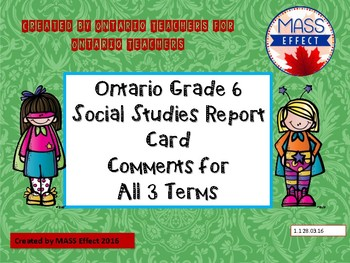 Grade 6 Social Studies Report Card Comments, ALL 3 TERMS!