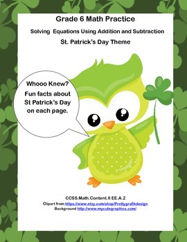 Grade 6- Solving  Equations Using Addition and Subtraction-St. Patrick's Theme