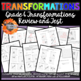 Grade 6 Transformation Review and Test