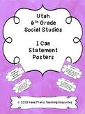 Grade 6 Utah Social Studies I Can Statement Posters