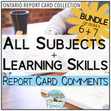 Ontario Report Card Comments - Grade 6 and Grade 7 EDITABLE (All Subjects + LS)
