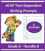 Grade 6_ ACAP Writing - Six Prompts _(Bundle B)