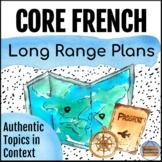 *2013 Ontario Core French Curriculum* Grade 7 & 8 Editable Long Range Plans