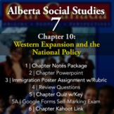 Grade 7 Alberta Social Studies Chapter 10: Western Expansi