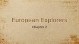 Grade 7 Alberta Social Studies Chapter 2: European Explorers Powerpoint