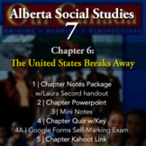 Grade 7 Alberta Social Studies Chapter 6: The United State