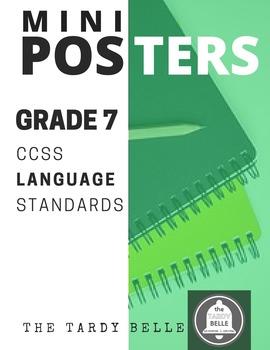 Grade 7 CCSS ELA Language Standards Mini-Posters