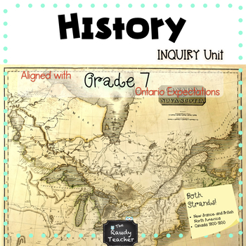Grade 7 Canadian History 1713-1850 BUNDLE