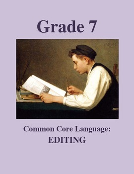Grade 7 Common Core Language: Editing Practice #3