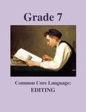 Grade 7 Common Core Language: Editing Practice #1 FREE