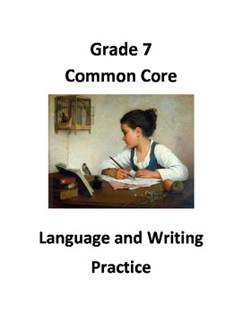 Grade 7 Common Core Language and Writing Practice #2