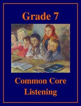 Grade 7 Common Core Listening Practice Bundle