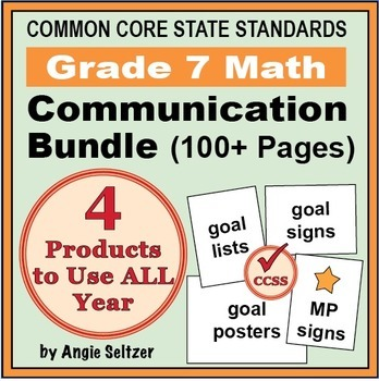 Grade 7 Common Core Math Communication Bundle (Posters, Goal Signs, Checklists)