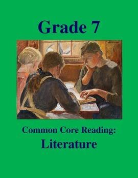 Grade 7 Common Core Reading: Literature Bundle