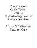 Grade 7 Common Core Unit 1.1  Fractions Quiz
