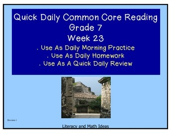 Grade 7 Daily Common Core Reading Practice Week 23 {LMI}