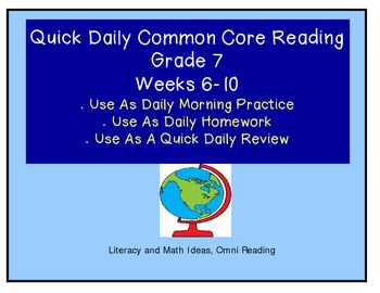 Grade 7 Daily Common Core Reading Practice Weeks 6-10 {LMI}