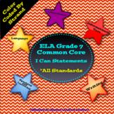 Grade 7 ELA Common Core I Can Statements
