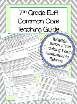 7th Grade ELA Teaching Guide for the Common Core Reading Literature Standards