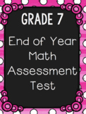 Grade 7 End of Year Math Assessment
