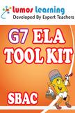Grade 7 English Language Arts (ELA) Tool Kit for Educators, SBAC Edition