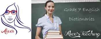 Grade 7 English - Dictionaries